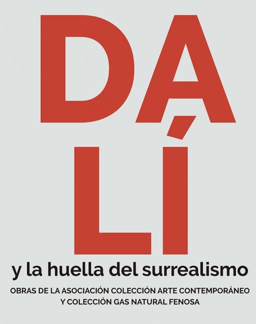 Dalí y la huella del surrealismo. Obras de la Asociación Colección Arte Contemporáneo y Colección Gas Natural Fenosa