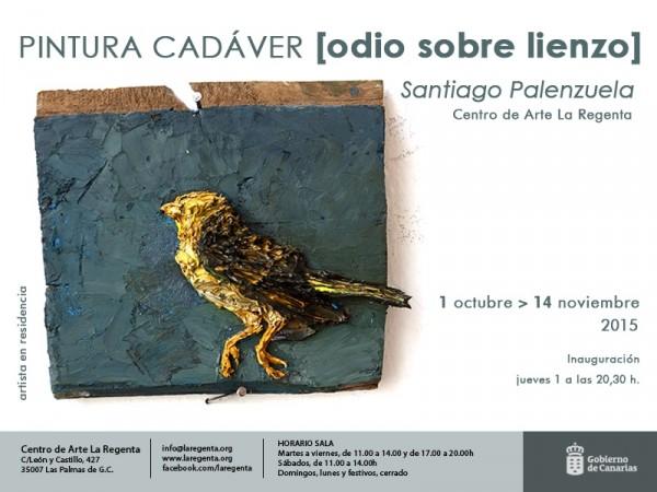 Santiago Palenzuela, Pintura cadáver [Odio sobre lienzo]