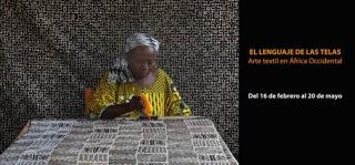 El lenguaje de las telas. Arte textil en África Occidental