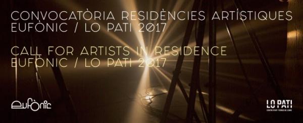 Convocatoria Residencia Artística Eufònic / Lo Pati 2017