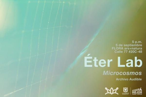 Éter Lab. Microcosmos