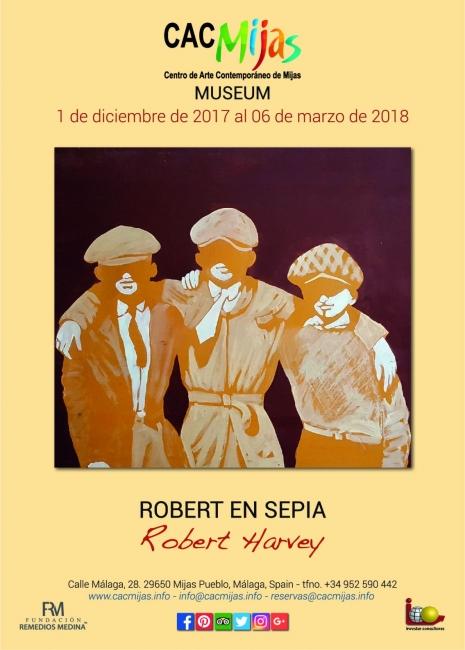 ROBERT EN SEPIA. Robert Harvey | Ir al evento: 'Robert en sepia'. Exposición de Pintura en Centro de Arte Contemporáneo de Mijas - CAC Mijas - Fundación Remedios Medina / Mijas, Málaga, España