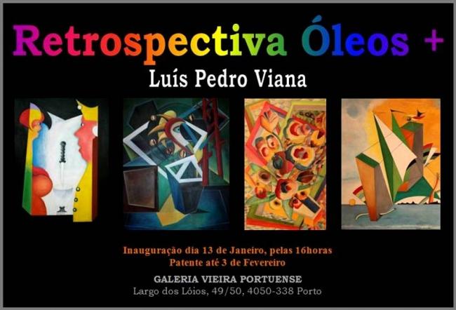Luís Pedro Viana. Retrospectiva Óleos +