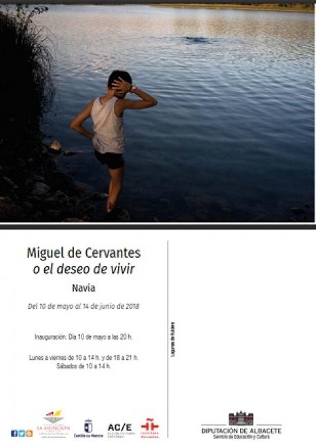 José Manuel Navia: Miguel de Cervantes o el deseo de vivir