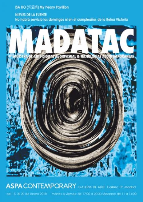 Madatac 09 en Aspa Contemporary: Isa Ho, Nieves de la Fuente | Ir al evento: 'Madatac 09: Isa Ho y Nieves de la Fuente'. Exposición de Arte digital, Video arte en Aspa Contemporary / Madrid, España
