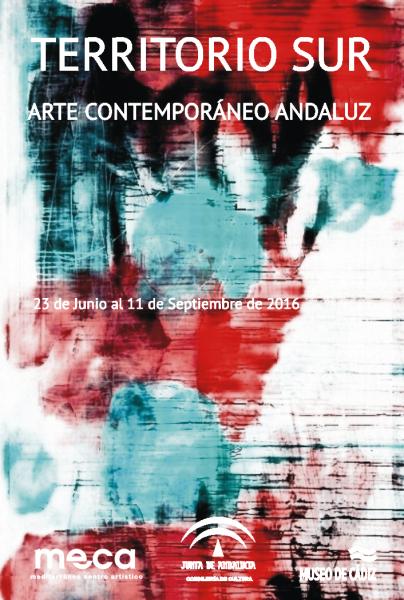 Territorio Sur. Arte Contemporáneo Andaluz en el Museo de Cádiz