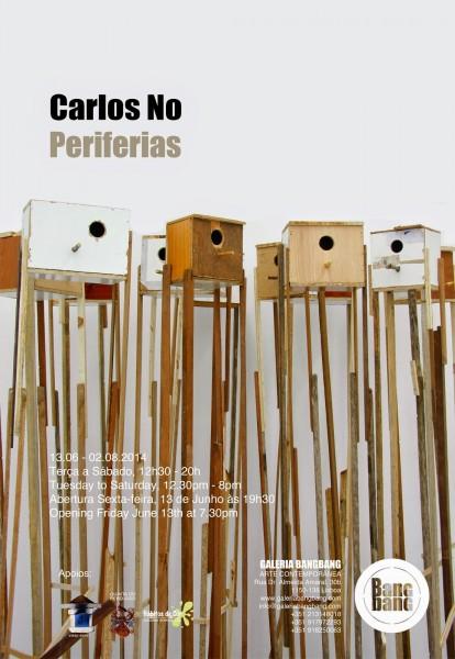 Carlos No, Periferias