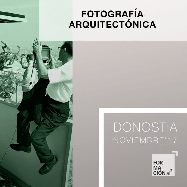 Curso Fotografía Arquitectónica [Donostia / 20H / Noviembre'17]