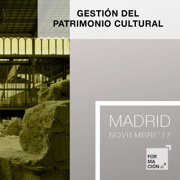Curso Gestión del Patrimonio Cultural [20H / Madrid / Noviembre'17]