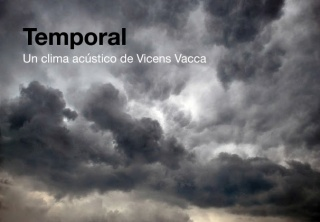 Vicens Vacca. Temporal