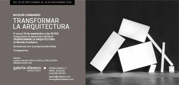 Nicolás Combarro, Transformar la arquitectura