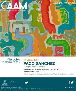 Seminario II. Paco Sánchez. Diálogos sobre la pintura