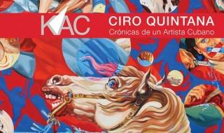 Ciro Quintana. Crónicas de un artista cubano