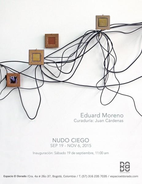 Cartel de la exposición. Cortesía Espacio El Dorado