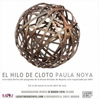 Paula Noya, El hilo de Cloto