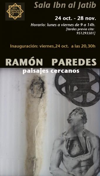 Ramón Paredes, Paisajes cercanos
