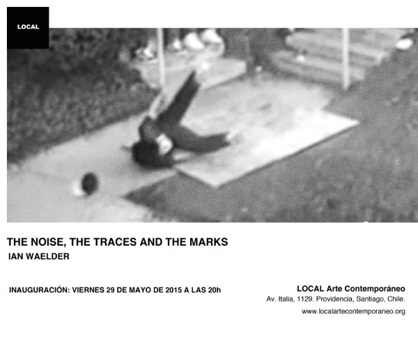 Ian Waelder, The noise, the traces and the marks