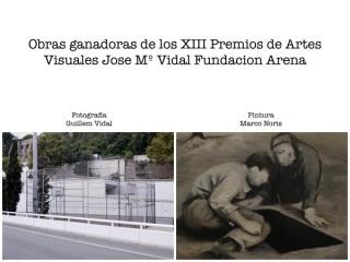 Obras Ganadores de los XIII Premios de Artes Visuales Jose Mº Vidal Fundación Arena