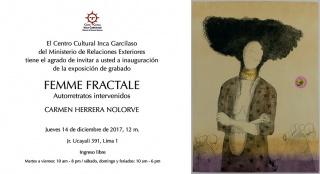 FEMME FRACTALE. AUTORRETRATOS INTERVENIDOS. Imagen cortesía Centro Cultural Inca Garcilaso del Ministerio de Relaciones Exteriores