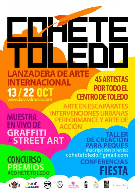 Cohete Toledo | Ir al evento: 'Cohete Toledo'. Festival de arte de Arte urbano en Casco Antiguo de Toledo / Toledo, España
