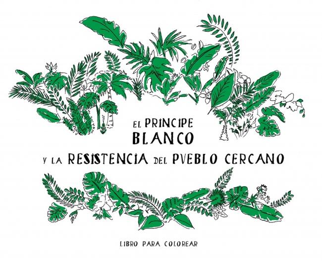 """Daniela Ortiz. Portada del libro de artista """"El príncipe blanco y la resistencia del pueblo cercano"""" (2018). Producción MUSAC. Cortesía de la artista"""