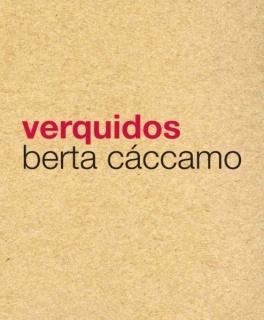 Berta Cáccamo, Verquidos