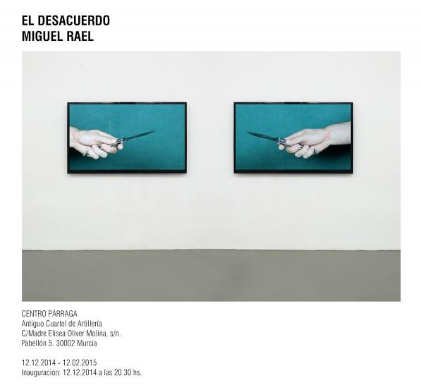 Miguel Rael, El Desacuerdo