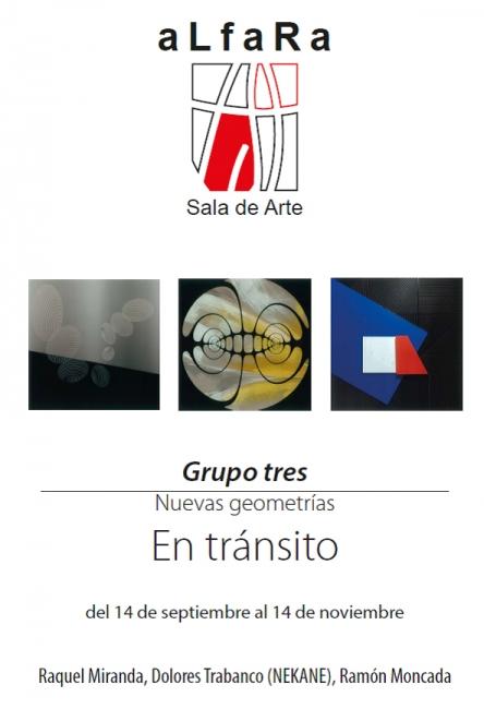 Grupo tres_ Nuevas geometrías. En tránsito
