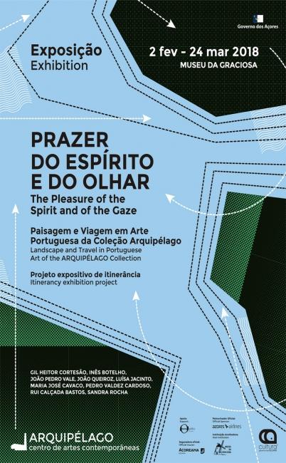 Prazer do Espírito e do Olhar - Paisagem e Viagem em Arte Portuguesa da Coleção Arquipélago