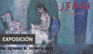 EXPOSICION JOSE FRAU