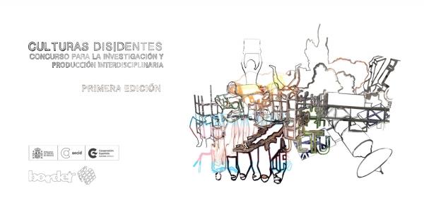 Culturas disidentes. Concurso para la investigación y producción interdisciplinaria