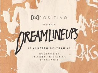 Alberto Beltrán. Dreamlineups