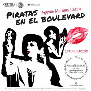 Agustín Martínez Castro. Piratas en el boulevard