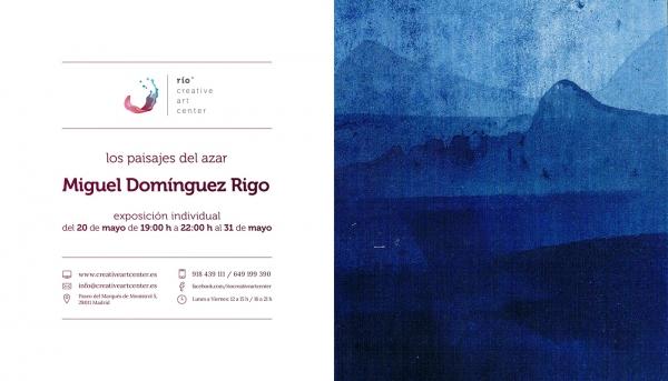 Los paisajes del Azar, Miguel Domínguez Rigo