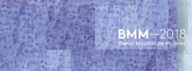 Bienal Miradas de Mujeres - BMM 2018