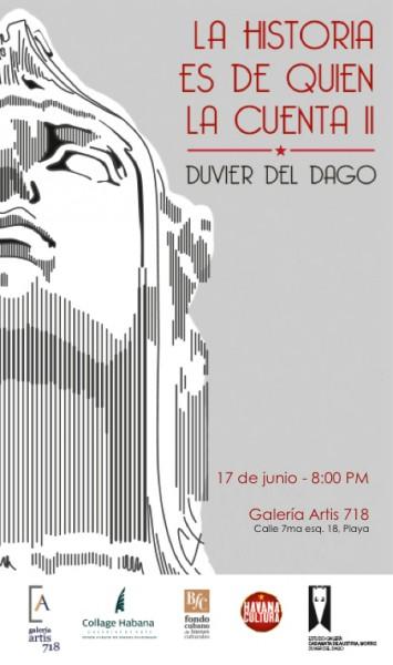 Duvier del Dago, La historia es de quien la cuenta II