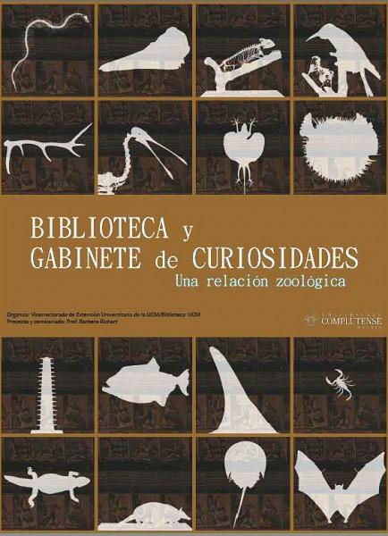 """Exposición \""""Biblioteca y Gabinete de curiosidades: Una relación zoológica\"""""""