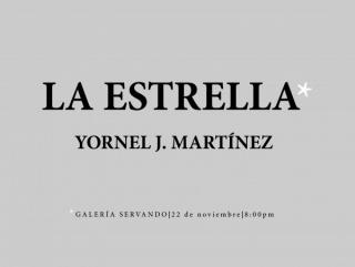 Yornel J. Martínez, La Estrella