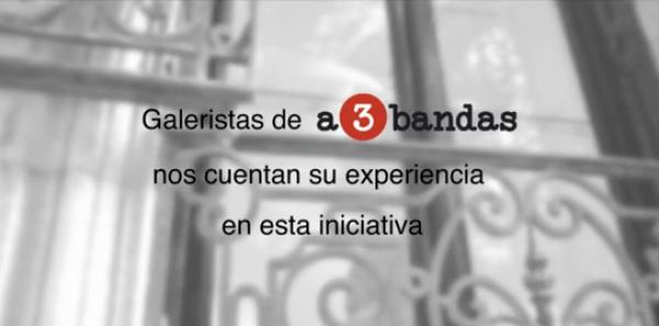 Los galeristas comparten su visión sobre a3bandas.