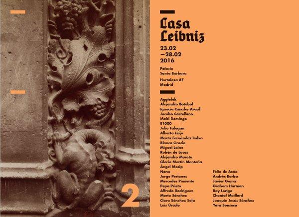 Cartel de Casa Leibniz   Casa Leibniz reunirá más galerías y artistas en su segunda edición